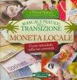 Moneta Locale - Manuale Pratico della Transizione Peter North
