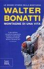 Montagne di una Vita Walter Bonatti
