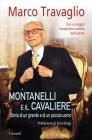 Montanelli e il Cavaliere (eBook) Marco Travaglio