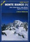 Monte Bianco - Vol. 1