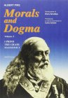 Morals and Dogma Vol. 1: I Primi Tre Gradi Massonici Albert Pike
