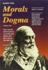 Morals and Dogma Vol. 3: Dal Gran Pontefice al Sublime Principe del Real Segreto Albert Pike