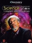 Morgan Freeman Science Show - I Misteri dell'Universo (3 DVD)