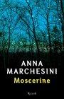Moscerine - Anna Marchesini