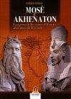 Mos� e Akhenaton Ahmed Osman