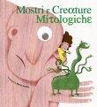 Mostri e Creature Mitologiche Giorgio Ferrero