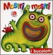Mostri e Mostri Antonella Abbatiello Giovanna Mantegazza