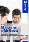 Motivatore di Me Stesso (eBook)