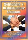 Motivazione e Organizzazione Aziendale (eBook)