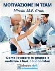Motivazione in Team (eBook) Mirella Grillo