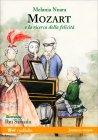 Mozart e la Ricerca della Felicità Melania Nuara