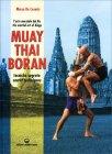 Muay Thai Boran - Tecniche Segrete Marco De Cesaris