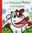 La Mucca Moka e le Fragole Agostino Traini
