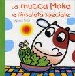 La Mucca Moka e l'Insalata Speciale Agostino Traini