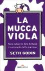 La Mucca Viola Seth Godin