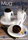 Mug Cake Cinzia Trenchi