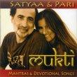 Mukti - Mantras & Devotional Songs Satyaa & Pari