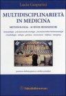 Multidisciplinariet� in Medicina
