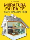 Muratura Fai da Te 1 eBook Francesco Poggi