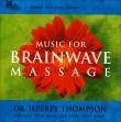 Music for Brainwave Massagge Jeffrey Thompson