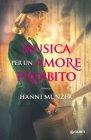 Musica per un Amore Proibito - Hanni Münzer