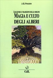 Magia e Culto degli Alberi Frazer