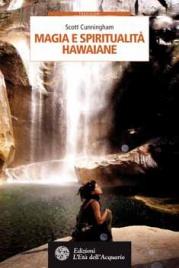 Magia e Spiritualità Hawaiane Scott Cunningham