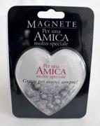 Magnete per una Amica Molto Speciale
