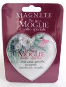 Magnete per una Moglie Molto Speciale