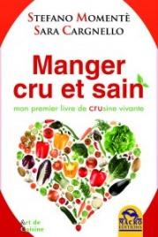 Manger Cru et Sain (eBook) Stefano Momentè Sara Cargnello