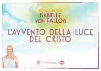 L'Avvento della Luce del Cristo Videocorso Download Isabelle von Fallois