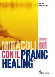 Miracoli con il Pranic Healing Master Choa Kok Sui