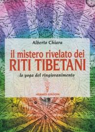 Il Mistero Rivelato dei Riti Tibetani
