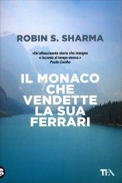 Il Monaco che Vendette la sua Ferrari Robin Sharma