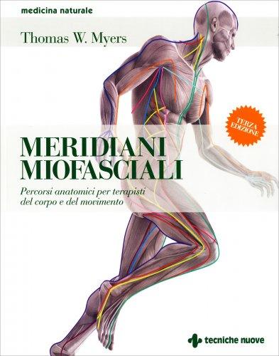Meridiani miofasciali thomas w myers libro for Catalogo meridiani