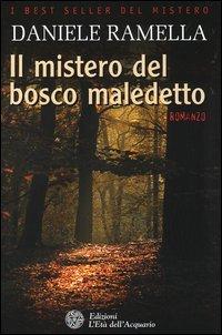 Il Mistero del Bosco Maledetto - Daniele Ramella