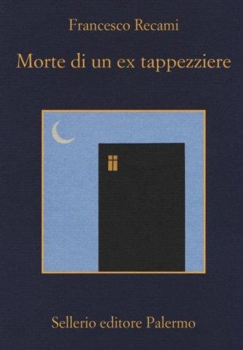Morte di un ex tappezziere libro di francesco recami - Successione morte di un genitore ...