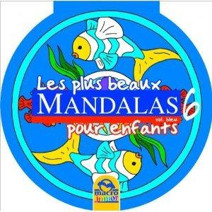Les plus beaux mandalas pour enfants vol 6 bleu - Mandala les plus beau du monde ...