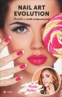 Nail Art Evolution Madda Fashion