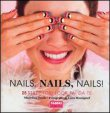 Nails, Nails, Nails! Madeline Poole