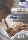 Nascere e Shantala - DVD