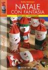 Natale con Fantasia Martha Steinmeyer