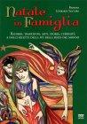 Natale in Famiglia - Libro di Barbara Lombardi Santoro