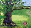 Natura Mystica Michel P�p�