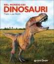 Nel Mondo dei Dinosauri Maria Luisa Bozzi