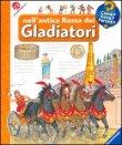 Nell'Antica Roma dei Gladiatori Andrea Erne