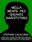 Nella Mente dei Grandi Investitori (eBook) Stefano Calicchio
