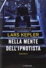 Nella Mente dell'Ipnotista - Lars Kepler