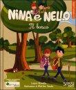 Nina e Nello - Il Bosco