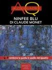 Ninfee Blu di Claude Monet Paolo Beltrami